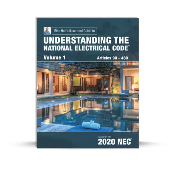 Mike Holt's Understanding the National Electrical Code Volume 1 Book Cover