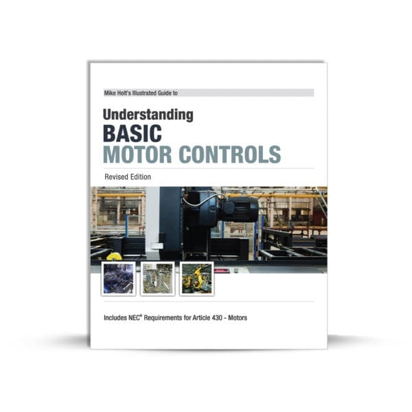 Mike Holt's Understanding Basic Motor Controls book cover